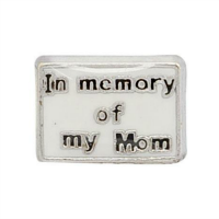 In Memory of My Mom Charm