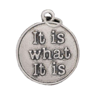 Silver It Is What It Is Dangle Charm