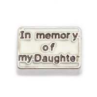 In Memory of My Daughter Charm